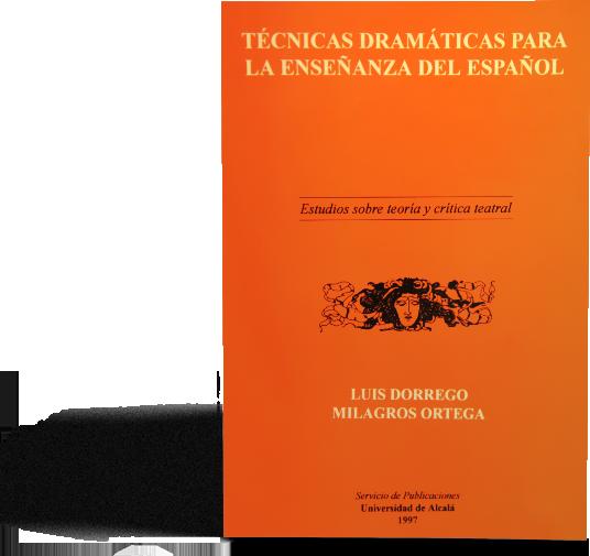 libro técnicas dramaticas para enseñar español
